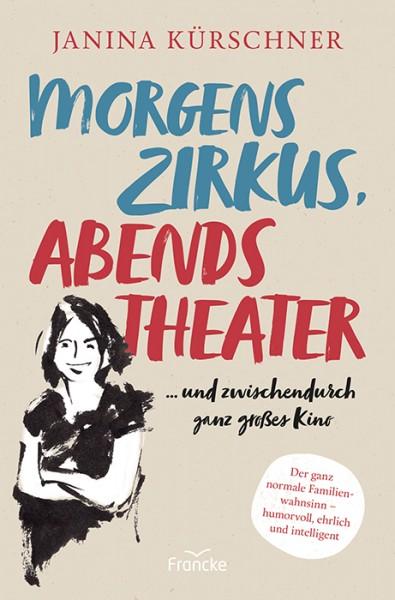 Morgens Zirkus, abends Theater ... und zwischendurch ganz großes Kino