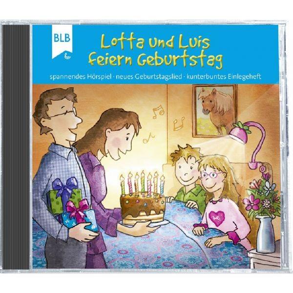 Lotta und Luis feiern Geburtstag (Hörbuch-CD)