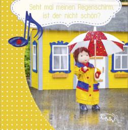 Seht mal meinen Regenschirm, ist der nicht schön ?