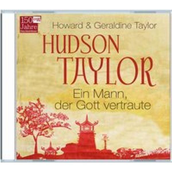 Hudson Taylor - Hörbuch