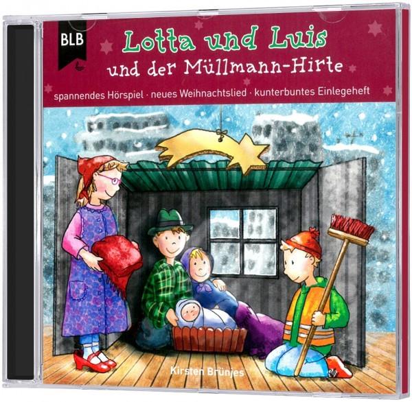 Lotta und Luis und der Müllmann-Hirte (Hörbuch-CD)