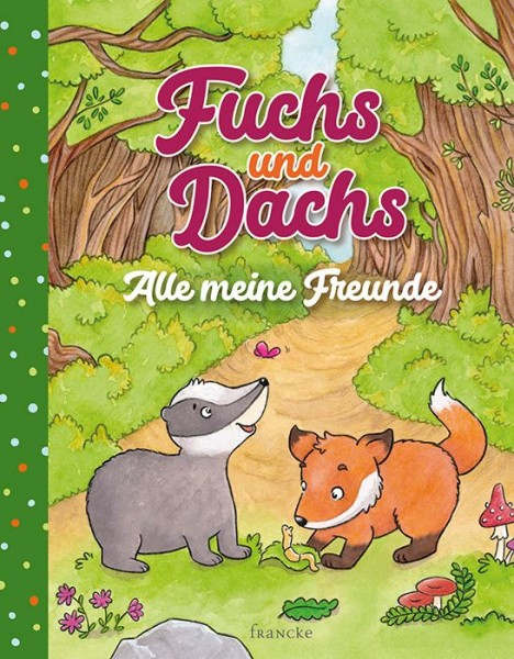 Fuchs und Dachs Freundebuch