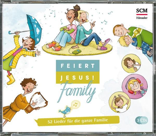 Feiert Jesus! Family 52 Lieder für die ganze Familie