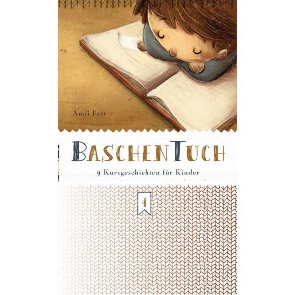 BaschenTuch (4) Neun Kurzgeschichten für Kinder
