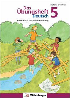 Das Übungsheft Deutsch 5