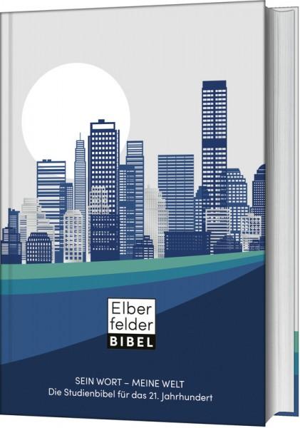 Sein Wort - meine Welt Die Studienbibel für das 21. Jahrhundert