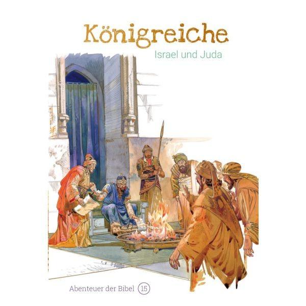Königreiche – Israel und Juda