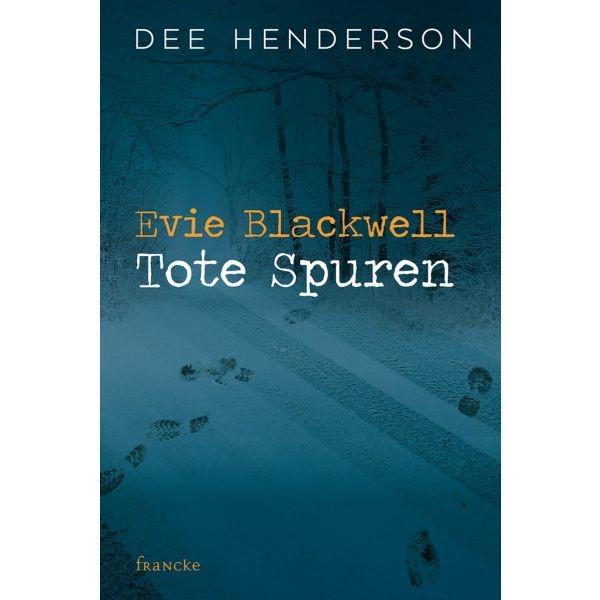 Evie Blackwell Tote Spuren