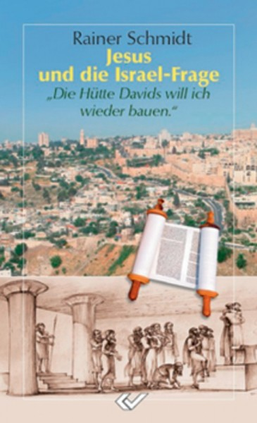 Jesus und die Israelfrage