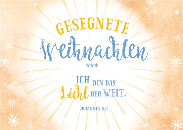 Postkarte Ich bin das Licht der Welt BW