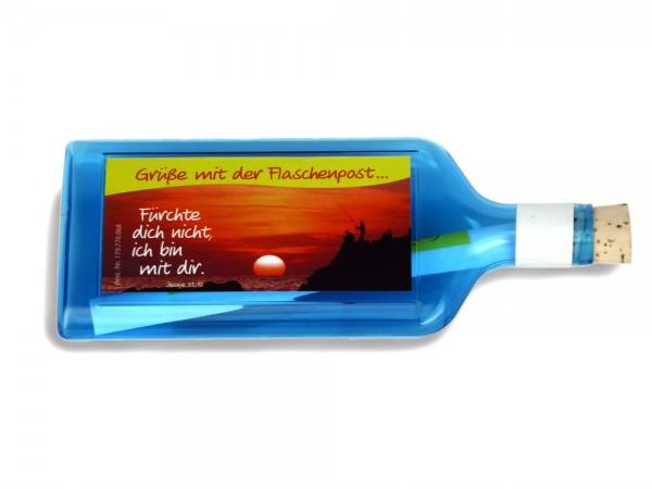 Flaschenpost Fürchte dich nicht