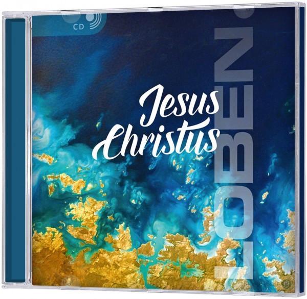 Jesus Christus LOBEN - CD