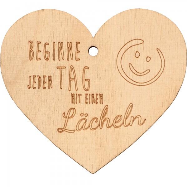 """Holzherz """" Beginne jeden Tag mit einem Lächeln"""" klein"""