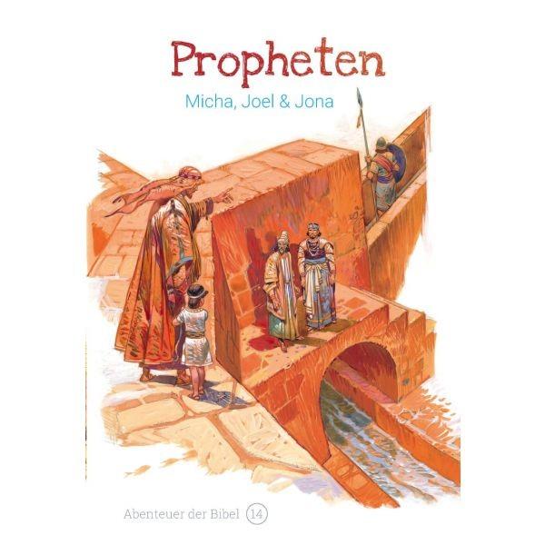 Propheten – Micha, Joel & Jona