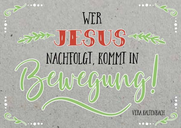 Postkarte Wer Jesus nachfolgt