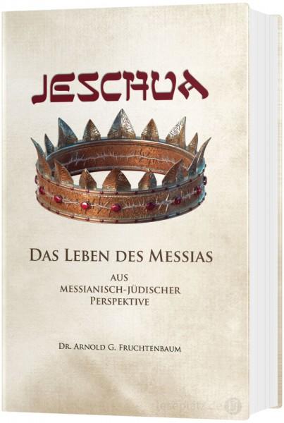 Jeschua - Das Leben des Messias